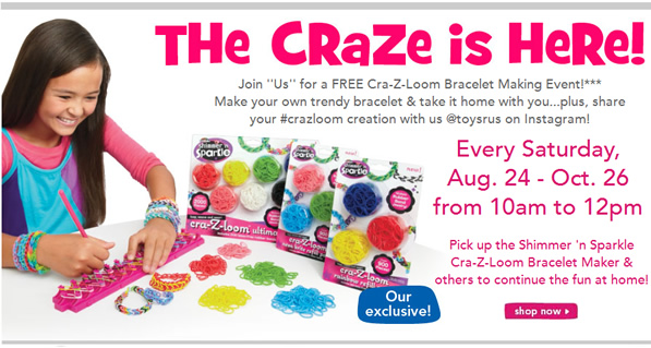Cra-Z-Loom Bracelet Making Event at Toys R Us, Every Sat. 08/24-10/26,