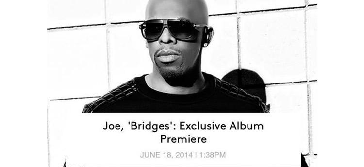 Billboard has the exclusive stream of Joe's new album #Bridges